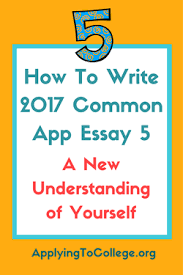 discuss an accomplishment event or realization that sparked a  how to write 2017 common app essay 5 a new understanding of yourself