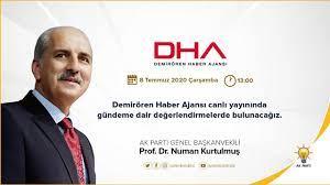 Demirören Haber Ajansı canlı... - Prof.Dr.Numan Kurtulmuş