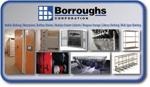 borroughs mobile shelving mezzanines boltless shelves modular drawer cabinets weapons storage