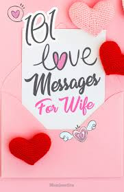 40 Romantic Love Messages For Wife Fascinating Message For My Healthcare And Love