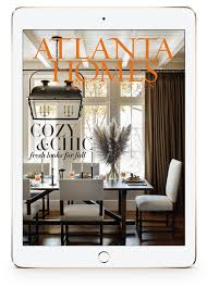 Interior Design Mag Fascinating Atlanta Homes Lifestyles Magazine