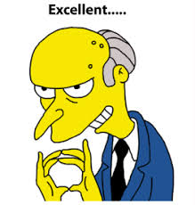 Image result for mr burns excellent
