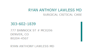 1285891762 NPI Number | RYAN ANTHONY LAWLESS MD | DENVER, CO | NPI Registry  | Medical Coding Library | www.HIPAASpace.com © 2020