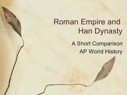 Spec Chart Ap World History Rome Han Comparison