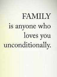 Those Who Love You Unconditionally Are Your Family Quotes Quotes Unique Family Quotes Love
