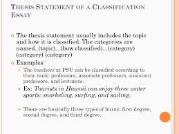 c lassification e ssay eng w hat is a classification essay t hesis s tatement of a c lassification e ssay the thesis statement usually includes the topic