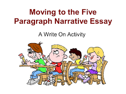moving to the five paragraph narrative essay ppt video online  moving to the five paragraph narrative essay