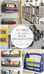 5 diy ideas for book organization ditch the idea that books are only for the