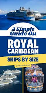 Memorable Royal Caribbean Ships Size Chart Royal Caribbean