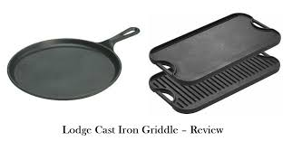 lodge cast iron griddle review