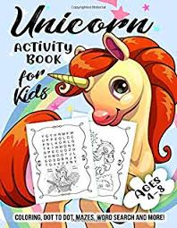 unicorn activity book for kids ages 4 8 a fun kid workbook game for