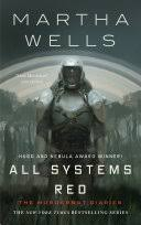 <b>All Systems</b> Red: The Murderbot Diaries - Martha Wells - Google ...