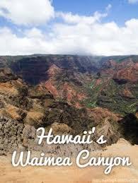 hawaii s waimea canyon a photo essay the best travel pins  hawaii s waimea canyon kauai