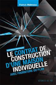 le contrat de construction d une maison individuelle avec fourniture du plan