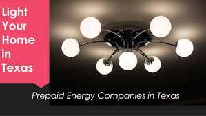 prepaid electricity texas.  Prepaid Light Your Home In Texas Prepaid Energy Companies Post Paid And  Electricity  On H