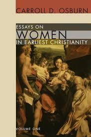essays on women in earliest christianity volume com essays on women in earliest christianity volume 1