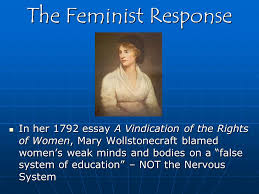 a man s world men were believed to be rational women were  15 the feminist response in her 1792 essay a vindication of the rights of women