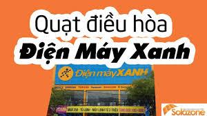 Quạt điều hòa điện máy xanh - Loại nào tốt nhất Việt Nam - YouTube