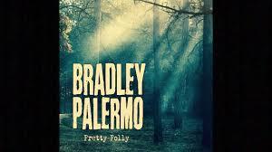 """Bradley Palermo """"Pretty Polly"""" - YouTube"""