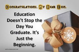 Graduation Quotes Stunning 48 Graduation Quotes From Parents To Son Sweet Love Messages