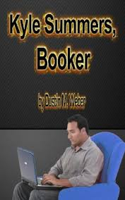 Kyle Summers, Booker eBook: Weber, Dustin M.: Amazon.in: Kindle Store