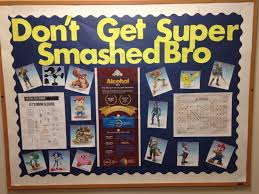 Dont Get Super Smashed Bro Alcohol Awareness Ra Bulletin Board