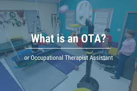 Occupational Therapy Aide What Is An Ota Cota Or Certifited Occupational Therapy