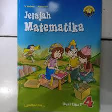 Berikut kumpulan soal tematik untuk kelas 3 sd/mi sesuai edisi revisi 2017 yang dapat digunakan siswa kelas 3. Jual Dijual Jelajah Matematika Untuk Sd Kelas 4 Sd Limited Jakarta Pusat Donna Shop1 Tokopedia