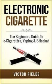 Electronic Cigarette : Victor Fields : 9781511486514