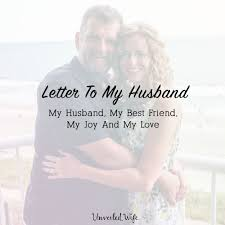 Letter To My Husband My Husband My Best Friend My Joy And My Love