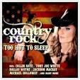 Country Rock: Too Hot to Sleep