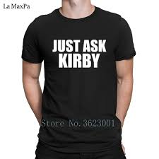 Just For Men Color Chart Creative Outfit T Shirt For Men Solid Color Just Ask Kirby T Shirt Man Humor Branded Tshirt Euro Size Tee Shirt Cheap Online Tees Tee Shirts Design