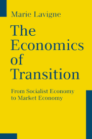 socialist economy lavigne the economics of transition from socialist economy