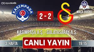 Kasımpaşa - Galatasaray (CANLI) ᴴᴰ - YouTube