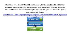 Free Weekly Meal Planner With Grocery List Weekly Meal Menu Planner With Grocery List Meal Planner Notebook Jou