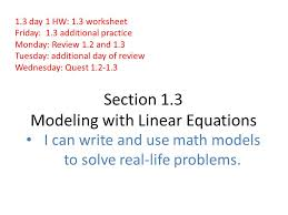 section 1 3 modeling with linear equations i can write and use math models to solve real