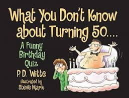 funny 50th birthday book what you don t know about turning 50