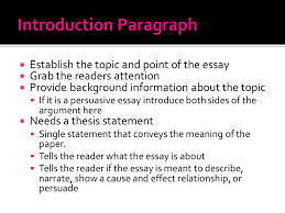 when is the essay due  can i pick the essay topic myself o is  establish the topic and point of the essay  grab the readers attention  provide