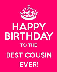 Cousin Birthday Quotes Magnificent 48 Happy Birthday Cousin Wishes Images And Quotes Birthdays