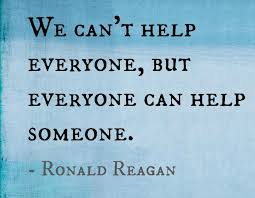 Help Quotes Delectable ronald reagan quote we can't help everyone but everyone can help