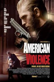 american violence movie review roger ebert american violence 2017