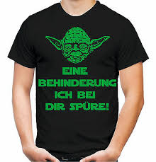 Master Yoda Star Wars Spruch Eine Behinderung Ich Bei Dir Spüre