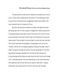 personal essay by rebecca edson issuu personal essay person who has influenced me the person who has had the most influence on me would have to be my sister i think she has influenced me to