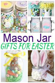 Mason Jar Gifts For Easter