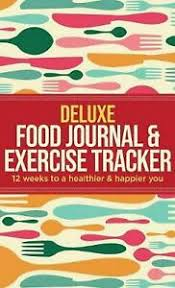 Food And Exercise Trackers Details About Deluxe Food Journal Exercise Tracker 12 Weeks To A Happier And Healthier You