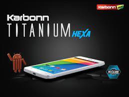 Karbonn Titanium Hexa powered by ...