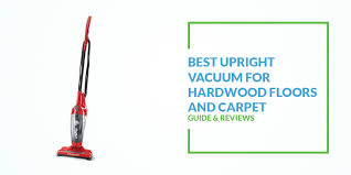 >best carpet and hardwood floor vacuum cleaner 2018  best carpet and hardwood floor vacuum cleaner 2018