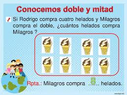 http://www.primerodecarlos.com/SEGUNDO_PRIMARIA/febrero/tema4/actividades/actividades_una_una/mates/doble2.swf