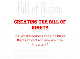 Bill Of Rights Powerpoint Ppt Creating The Bill Of Rights Powerpoint Presentation Id 2578554