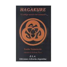 Este libro constituye una guía prácti. Hagakure El Codigo Secreto Del Samurai Autor Yosho Yamamoto Pdf Espanol Gratis